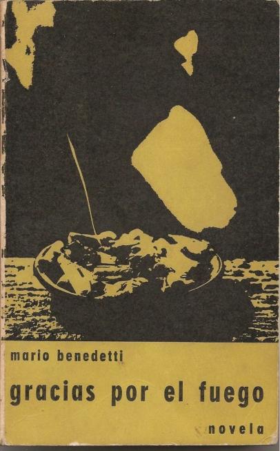 gracias-por-el-fuego-mario-benedetti-edicion-de-1966-D_NQ_NP_417021-MLA20689427716_042016-F