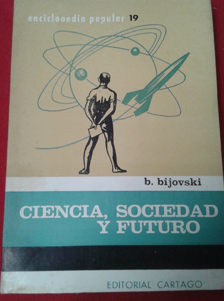 bijovski-b-ciencia-sociedad-y-futuro-D_NQ_NP_357011-MLA20473192002_112015-F
